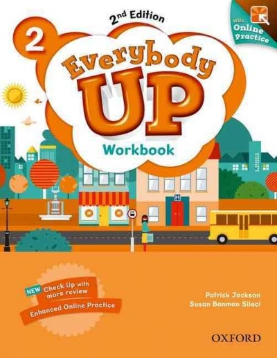 Jackson, Patrick,   Sileci, Susan Banman,   Kampa, Kathleen,   Vilina, Charles,Everybody Up 2. Workbook with Online Practice