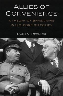 Evan N. Resnick,Allies of Convenience