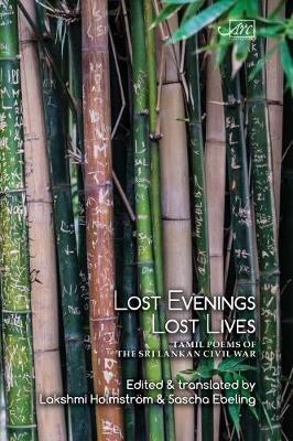 V. I. S. Cheran,   V. I. S. Jeyapalan,   M. A. Nuhman,   Lakshmi Holmstrom,Lost Evenings, Lost Lives