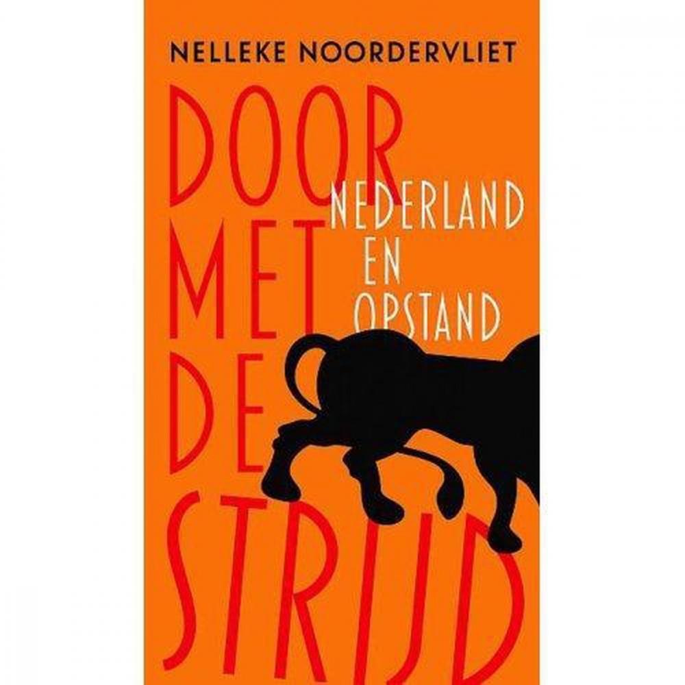Nelleke  Noordervliet,Door met de strijd