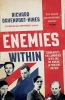 <b>Davenport-Hines, Richard</b>,Enemies Within