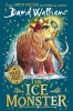 David Walliams,   Tony Ross, The Ice Monster