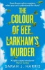 J. Harris Sarah, Colour of Bee Larkham's Murder