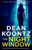 Dean Koontz, The Night Window