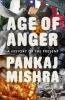 Pankaj Mishra, Age of Anger