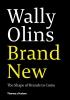 Olins, Wally, Wally Olins: Brand New