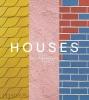 Houses, Extraordinary Living