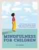 Afzat Uz, Mindfulness for Children