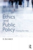 Welch, D. Don, A Guide to Ethics and Public Policy