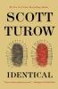 Turow, Scott, Identical