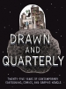 Drawn and Quarterly, 25 Years of Contemporary Cartooning, Comics, and Graphic Novels