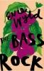 Wyld Evie, Bass Rock