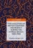 Lim, Preston Jordan, The Evolution of British Counter-Insurgency during the Cyprus Revolt, 1955-1959