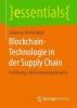 Johannes Hinckeldeyn, Blockchain-Technologie in der Supply Chain