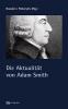, Die Aktualit?t von Adam Smith