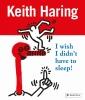 Prestel, Keith Haring I Wish I Didn't Have to Sleep