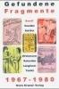 Gefundene Fragmente 1967-1980, Die umherschweifenden Haschrebellen