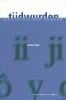 <b>Dick Eisma</b>,Tiidwurden