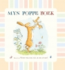<b>Myn Poppeboek - Witst Wol Hoe M&Acirc;L Ik My Dy Bin</b>,